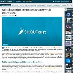 Webradios : Radionomy tourne SHOUTcast vers la monétisation