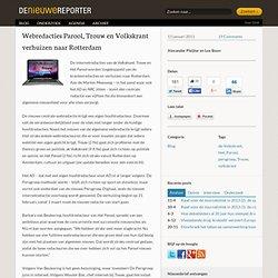 Webredacties Parool, Trouw en Volkskrant verhuizen naar Rotterdam