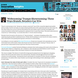 'Webrooming' Trumps Showrooming: Three Ways Brands, Retailers Can Win
