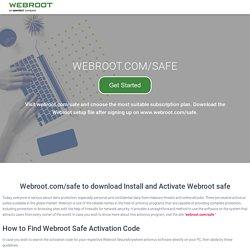 Webroot.com/safe - Enter Webroot Key Code - www.webroot.com/secure