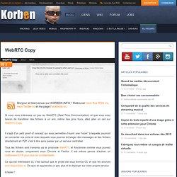 WebRTC Copy « Korben Korben