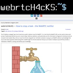 How to stop a leak - the WebRTC notifier - webrtcHacks