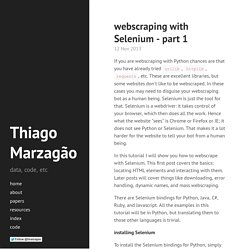 webscraping with Selenium - part 1 · Thiago Marzagão