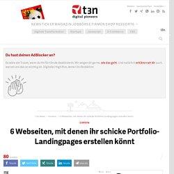 6 Webseiten, mit denen ihr schicke Portfolio-Landingpages erstellen könnt