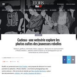 Cadeau: une websérie explore les photos cultes des jeunesses rebelles