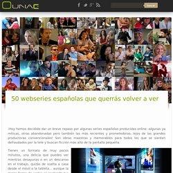 50 webseries españolas que querrás volver a ver