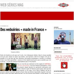 Des webséries « made in France »