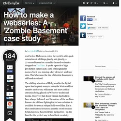 How to make a webseries: A 'Zombie Basement' case study
