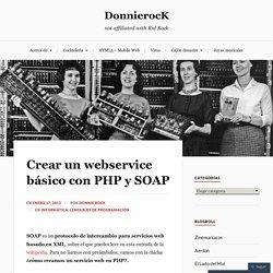 Crear un webservice básico con PHP y SOAP