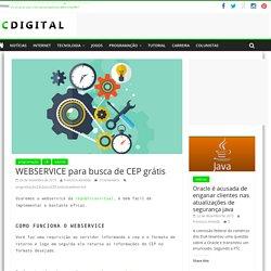WEBSERVICE para busca de CEP grátis - fcdigital