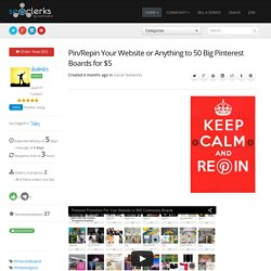 Pin/Repin Your Website or Anything to 50 Big Pinterest Boards for $5