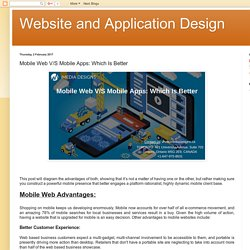 Website and Application Design: Mobile Web V/S Mobile Apps: Which Is Better