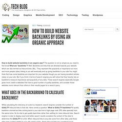 How To Build Website Backlinks By Using An Organic Approach