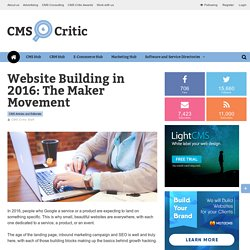 Website Building in 2016: The Maker Movement — CMS Critic