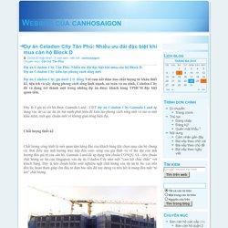 Website của canhosaigon - Dự án Celadon City Tân Phú: Nhiều ưu đãi đặc biệt khi mua căn hộ Block D