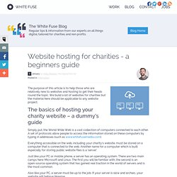 Website hosting for charities - a beginners guide