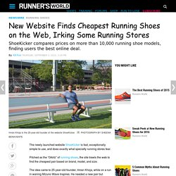 New Website Finds Cheapest Running Shoes on the Web, Irking Some Running Stores