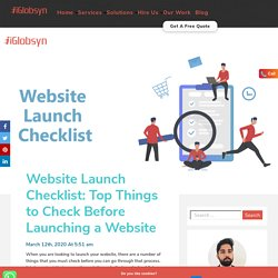 Website Launch Checklist: Top Things to Check Before Launching a Website