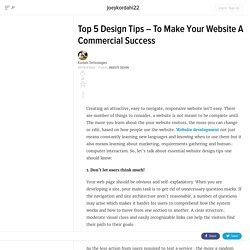 Top 5 Design Tips – To Make Your Website A Commercial Success