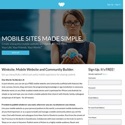 Create a Mobile Website. Mobile Community. Mobile Chat. Mobile Site. - Winksite®
