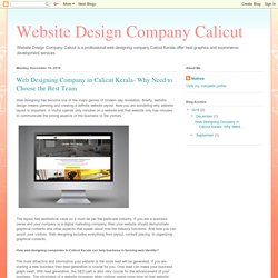 Website Design Company Calicut: Web Designing Company in Calicut Kerala- Why Need to Choose the Best Team