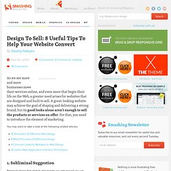 Design To Sell: 8 Useful Tips To Help Your Website Convert