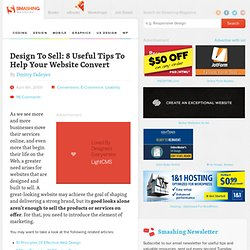 Design To Sell: 8 Useful Tips To Help Your Website Convert | How