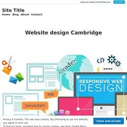 Website design Cambridge – Site Title
