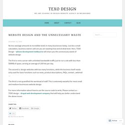 Website design and the unnecessary waste – texo design