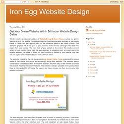 Get Your Dream Website Within 24 Hours- Website Design Dallas