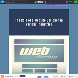 The Role of a Website Designer in Various Industries