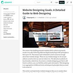 Website Designing Goals: A Detailed Guide to Web Designing