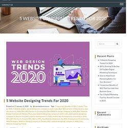 5 Website Designing Trends For 2020