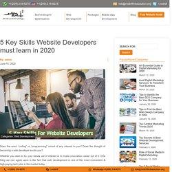 5 Key Skills For Website Developer in 2020 - Midriff Info Solution