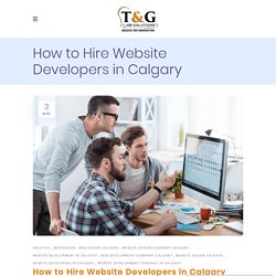 How to Hire Website Developers in Calgary