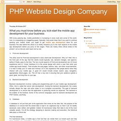 PHP Website Design Company: What you must know before you kick-start the mobile app development for your business