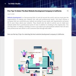 Five Tips To Select The Best Website Development Company In California