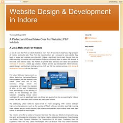 Website Design & Development in Indore: A Perfect and Great Make Over For Website