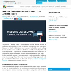 Website Development: 5 Mistakes to Be avoided in 2016