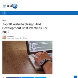 Top 10 Website Design And Development Best Practices For 2019