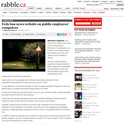 Feds ban news website on public employees' computers