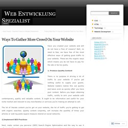 Ways To Gather More Crowd On Your Website