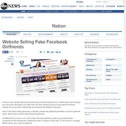 Website Selling Fake Facebook Girlfriends