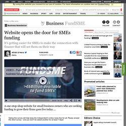 Website opens the door for SMEs funding
