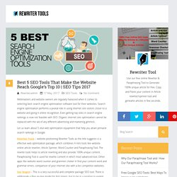 Best 5 SEO Tools That Make the Website Reach Google's Top 10