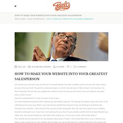 how to make your website into your greatest salesperson - Pixelo Design