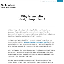 Why is website design important? – Techpullers