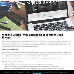 Website Design - Why Looking Good is Never Good Enough - Numediahub