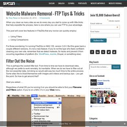 Website Malware Removal – FTP Tips & Tricks