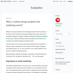 Why is website design needed in the marketing sector? - Techpullers
